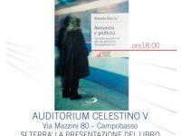 Annuncio e Profezia, a Campobasso la presentazione del libro di don Antonio Ruccia