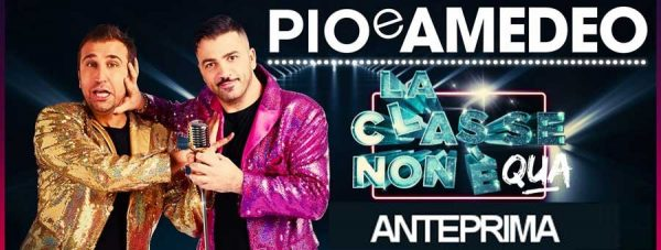 """""""La classe non è qua"""", a Termoli debutta il nuovo show di Pio e Amedeo"""