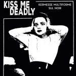 Una settimana dedicata al fascino del noir, a Campobasso torna Kiss Me Deadly