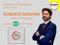 Il sindaco Gravina ospite di ½ ora in più