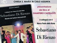 Un libro racconta Sebastiano Di Rienzo, il Marco Polo della moda